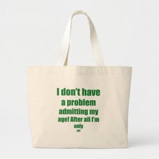 68 admita mi edad bolsas lienzo