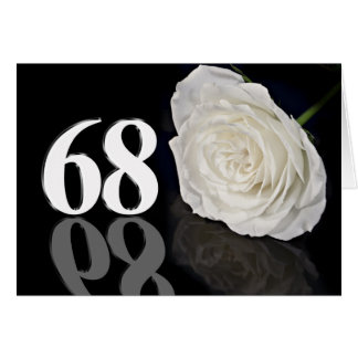 68th Birthday Card with a classic white rose