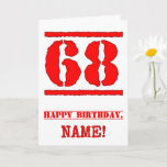 [ Thumbnail: 68th Birthday: Fun, Red Rubber Stamp Inspired Look Card ]