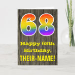 "[ Thumbnail: 68th Birthday: Rustic Faux Wood Look, Rainbow ""68"" Card ]"