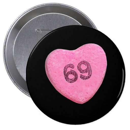 69 CANDY -.png 4 Inch Round Button
