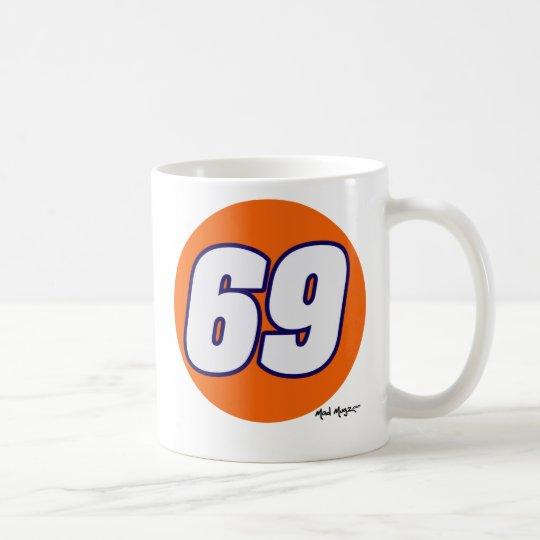 69 COFFEE MUG