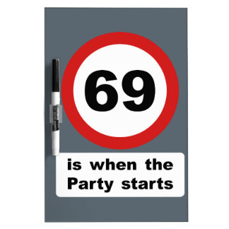69 is when the Party Starts Dry-Erase Board