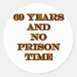 69 ninguna hora de prisión pegatina