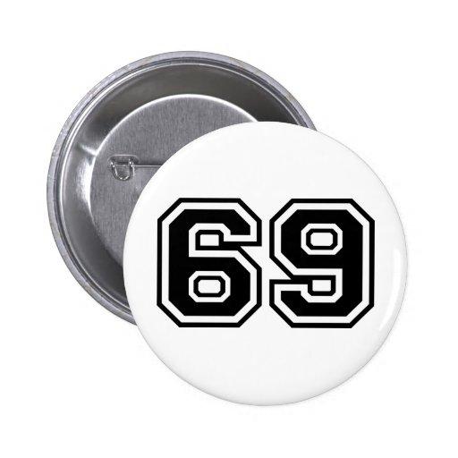 69 Sixty-Nine Sixty Nine Pop Fashion Icon 2 Inch Round Button