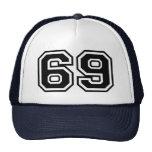 69 Sixty-Nine Sixty Nine Pop Fashion Icon Trucker Hat