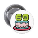 69 Year Old Birthday Cake 2 Inch Round Button