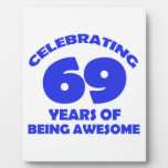 69 YEARS OLD BIRTHDAY DESIGNS DISPLAY PLAQUES