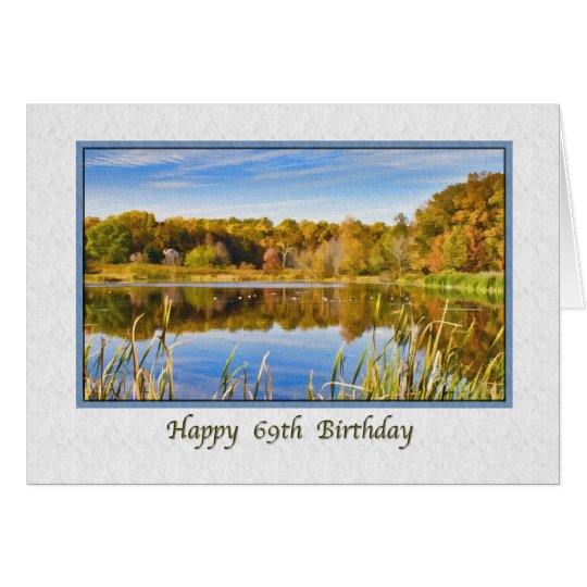 69th Birthday Card with Lake Reflections