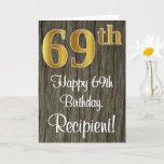 [ Thumbnail: 69th Birthday: Elegant Faux Gold Look #, Faux Wood Card ]