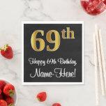 [ Thumbnail: 69th Birthday ~ Elegant Luxurious Faux Gold Look # Napkins ]