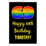 [ Thumbnail: 69th Birthday: Fun, Colorful, Happy, Rainbow # 69 Card ]