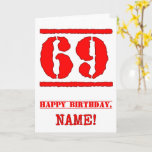 [ Thumbnail: 69th Birthday: Fun, Red Rubber Stamp Inspired Look Card ]