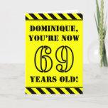 [ Thumbnail: 69th Birthday: Fun Stencil Style Text, Custom Name Card ]