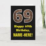 "[ Thumbnail: 69th Birthday: Name, Faux Wood Grain Pattern ""69"" Card ]"