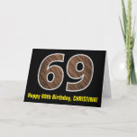 "[ Thumbnail: 69th Birthday: Name + Faux Wood Grain Pattern ""69"" Card ]"