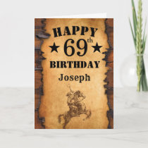 69th Birthday Rustic Country Western Cowboy Horse Card