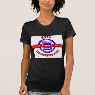 """69TH INFANTRY DIVISION """"THE FIGHTING 69TH"""" T-Shirt"""
