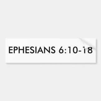 6:10 de EPHESIANS - 18 Pegatina De Parachoque