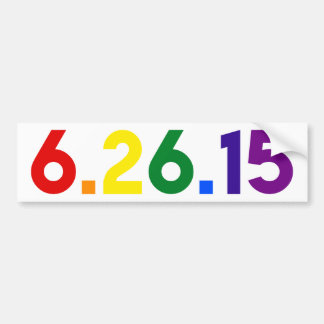 6.26.15 THE DAY GAY MARRIAGE WAS LEGALIZED USA BUMPER STICKER