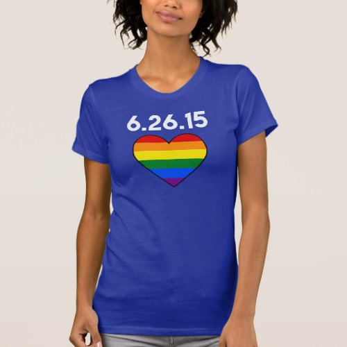 6.26.15 THE DAY GAY MARRIAGE WAS LEGALIZED USA T-Shirt