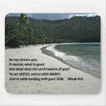 6:8 de Micah él le ha mostrado, mortal de O,…. Alfombrilla De Ratón