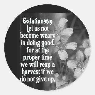 6:9 DE LA ESCRITURA GALATIANS DE LA BIBLIA PEGATINA REDONDA