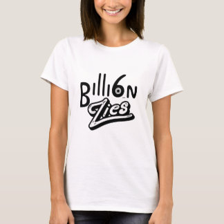 6 billion lies | Nothing But Thieves | Typographic T-Shirt