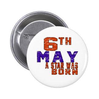 6 de mayo una estrella nació pin