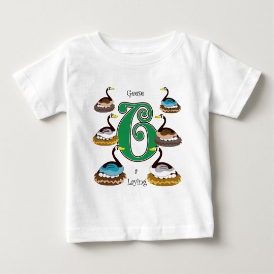 6 Geese a Laying Baby T-Shirt