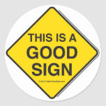 6 GOOD SIGN STICKERS