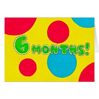 6 meses tarjeta de cumpleaños/del aniversario de