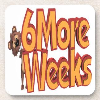 6 More Weeks Beverage Coaster