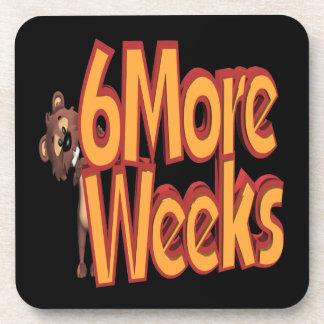 6 More Weeks Coaster