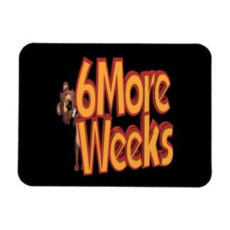 6 More Weeks Magnet