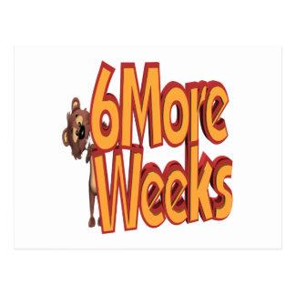 6 More Weeks Postcard