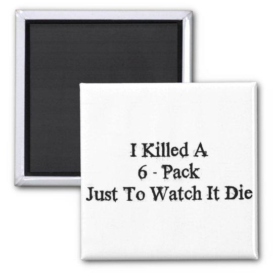 6 - Pack Magnet