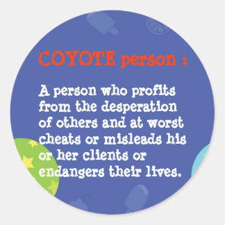 6 per sheet : KOYOTE animal personality person Classic Round Sticker