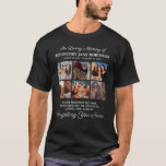 """6 Photo In Loving Memory T-Shirt<br><div class=""""desc"""">Elegant funeral photo black t-shirt featuring 6 precious pictures of your lost loved one,  the text """"in loving memory"""",  their name,  birth/death dates,  and the remembrance saying """"your presence we miss,  your memory we treasure,  loving you always,  forgetting you never"""".</div>"""