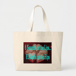 6 seconds too large tote bag