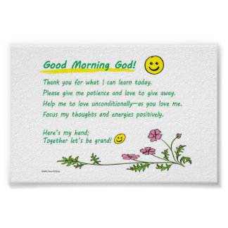 "6"" x 4"" - ""Good Morning God"" (choose paper type) Poster"