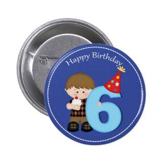 6 year old boys Happy Birthday Button 2 Inch Round Button
