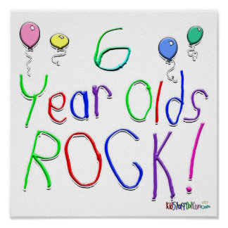 6 Year Olds Rock ! Posters