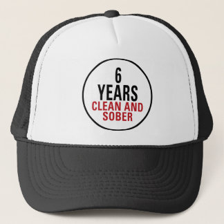 6 Years Clean and Sober Trucker Hat