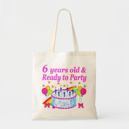 6 YEARS OLD AND READY TO PARTY BIRTHDAY GIRL TOTE BAG