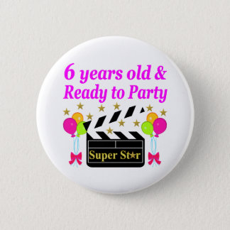 6 YRS OLD AND READY TO PARTY HOLLYWOOD DESIGN PINBACK BUTTON