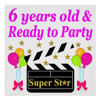 6 YRS OLD AND READY TO PARTY HOLLYWOOD DESIGN POSTER
