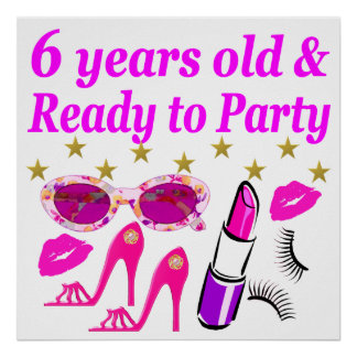 6 YRS OLD AND READY TO PARTY PRINCESS DESIGN POSTER