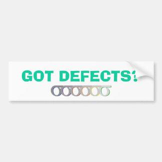 6sig-final, GOT DEFECTS? Car Bumper Sticker