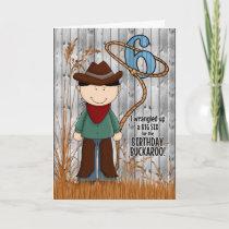 6th Birthday for a Little Cowboy Western Themed Card